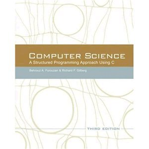 9787111214021: Computer Science: A Structured Programming Approach Using C