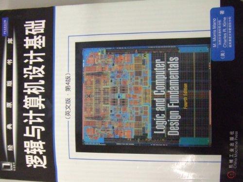 Logic and Computer Design Fundamentals: Mano, M. Morris; Kime, Charles R.