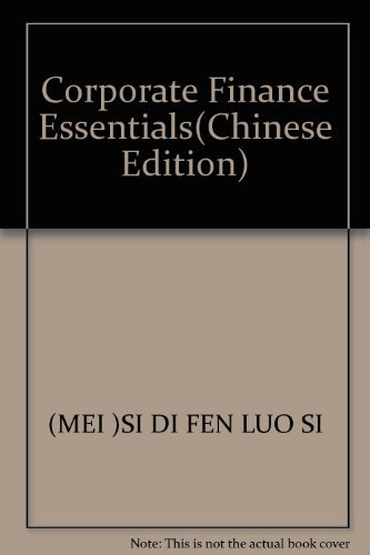 Corporate Finance ( Essentials edition of the: BU XIANG