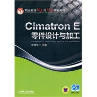 New Genuine ] CimatronE part design and processing Luo Haihua 9787111327066118(Chinese Edition): ...