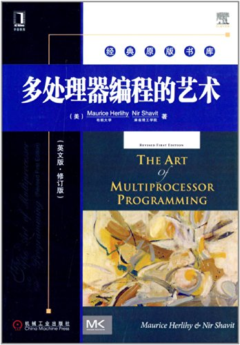 9787111412335: The art of multiprocessor programming (English Revised Edition)(Chinese Edition)