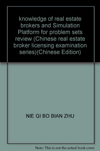 9787112074648: knowledge of real estate brokers and Simulation Platform for problem sets review (Chinese real estate broker licensing examination series)