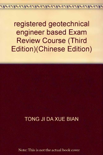 9787112081493: registered geotechnical engineer based Exam Review Course (Third Edition)