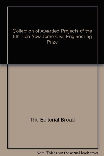 9787112082148: Collection of Awarded Projects of the 5th Tien-Yow Jeme Civil Engineering Prize