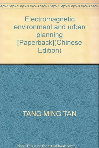 9787112134236: Electromagnetic environment and urban planning [Paperback](Chinese Edition)