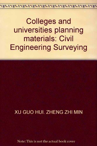 9787112139248: Colleges and universities planning materials: Civil Engineering Surveying