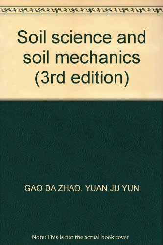 9787114038549: Soil science and soil mechanics (3rd edition)