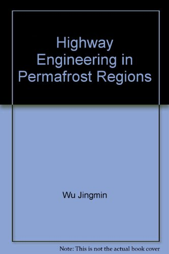 Permafrost Area Highway Engineering 16 hardcover(Chinese Edition): WU JING MIN . WANG SHUANG JIE . ...