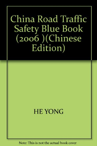 9787114069062: China Road Traffic Safety Blue Book (2006 )(Chinese Edition)