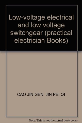 9787115089687: Low-voltage electrical and low voltage switchgear (practical electrician Books)