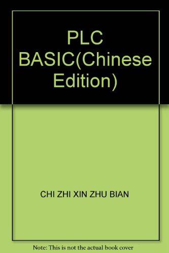 PLC BASIC(Chinese Edition): CHI ZHI XIN