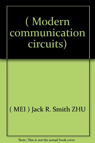 Modern communication circuits)(Chinese Edition): MEI) Jack R.