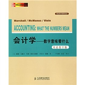 Accounting: What the Numbers Mean (Bilingual Edition)(Chinese Edition): MEI)MA XIE ER (Marshall D.H...