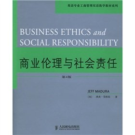English bilingual teaching materials in Business Administration Series: Business Ethics and Social ...