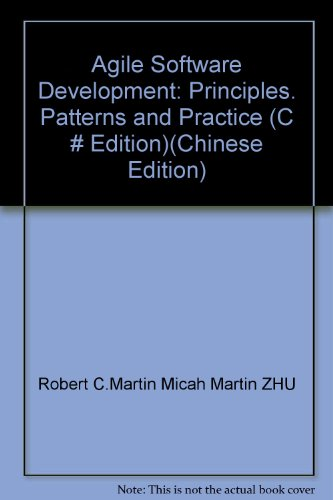 9787115165756: Agile Software Development: Principles. Patterns and Practice (C # Edition)(Chinese Edition)