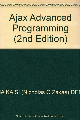 Ajax Advanced Programming (2nd Edition)(Chinese Edition): ZHA KA SI (Nicholas C.Zakas) DENG