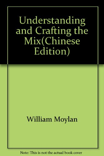 9787115200877: Understanding and Crafting the Mix(Chinese Edition)