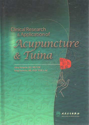 9787117080514: Clinical Research & Application of Acupuncture & Tuina