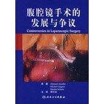To laparoscopic surgery Development and controversy (translated: FU XIAN BO