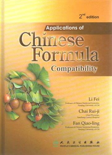 Applications of Chinese Formula Compatibility (Hardback): Li Fei, Chai Rui - Ji, Fan Qiao - Ling