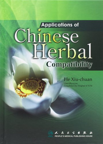 Applications of Chinese Herbal Compatibility: He, Xiu-chuan
