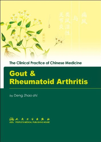 9787117094856: Gout & Rheumatoid Arthritis (The Clinical Practice of Chinese Medicine)