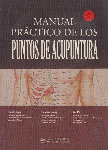 Manual Practico de los Puntos de Acupuntura: Jin Shi-Ying, Jin