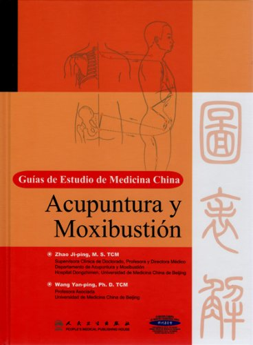 9787117135665: Chinese Medicine Study Guide: Acupuncture and Moxibustion(Spanish)(Chinese Edition)