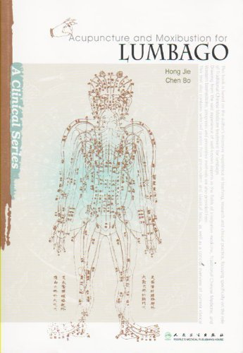 9787117138420: Acupuncture and Moxibustion for Lumbago (Clinical)