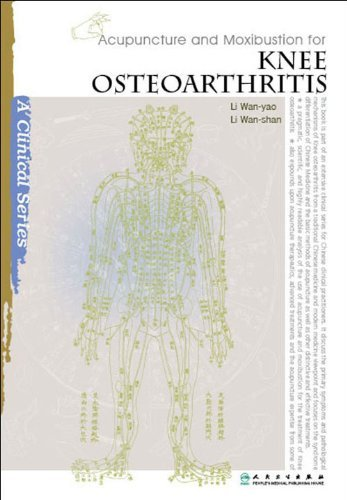 Acupuncture and Moxibustion for Knee Osteoarthritis (Paperback): Li Wan-Yao, Li