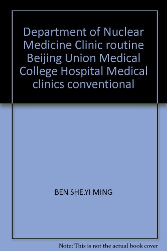 9787117154482: Department of Nuclear Medicine Clinic routine Beijing Union Medical College Hospital Medical clinics conventional