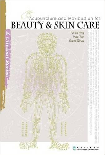 9787117154598: Acupuncture and Moxibustion for Beauty and Skin Care