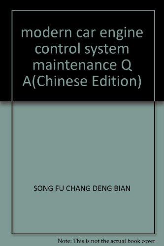 9787118023091: modern car engine control system maintenance Q A(Chinese Edition)