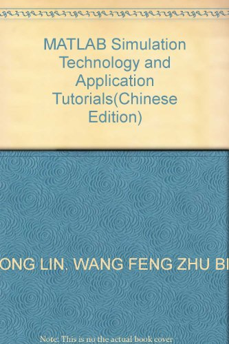 MATLAB Simulation Technology and Application Tutorials: ZHONG LIN, WANG FENG ZHU BIAN