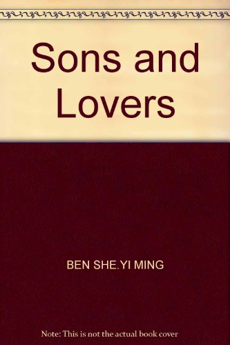 Sons and Lovers(Chinese Edition): BEN SHE,YI MING
