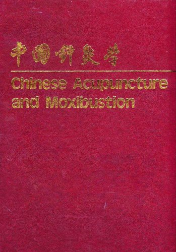 Chinese Acupuncture and Moxibustion: Xinnong, Cheng (ed.)