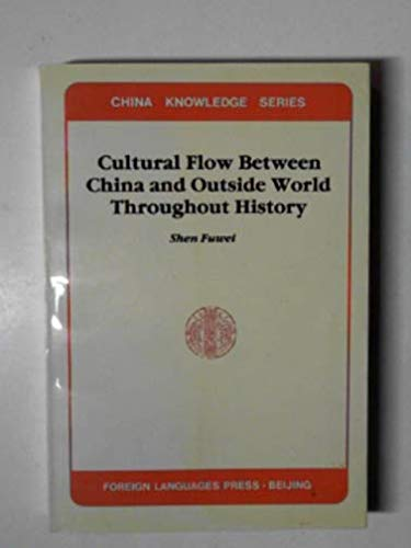 Cultural Flow Between China and the Outside: Shen, Fuwei