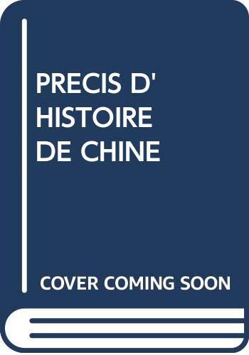 9787119004501: PRECIS D'HISTOIRE DE CHINE