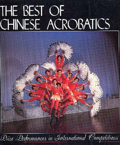9787119007502: The Best of Chinese Acrobatics
