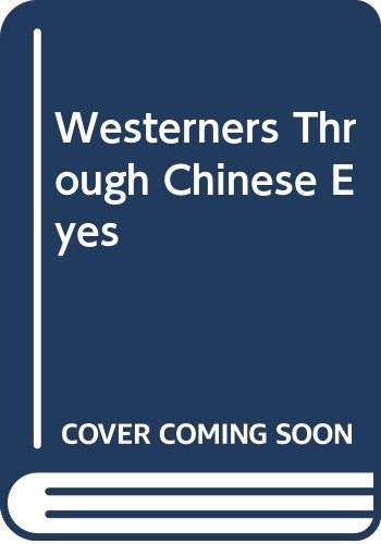 9787119012162: Westerners Through Chinese Eyes