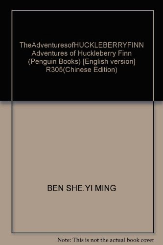 TheAdventuresofHUCKLEBERRYFINN Adventures of Huckleberry Finn (Penguin Books): BEN SHE.YI MING