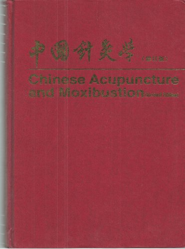 9787119017587: Chinese Acupuncture and Moxibustion