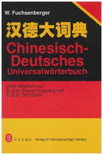 Chinesisch-Deutsches Universalworterbuch (Hardback): Kesen Fu, Honggang Zhang, Kaimin Shi