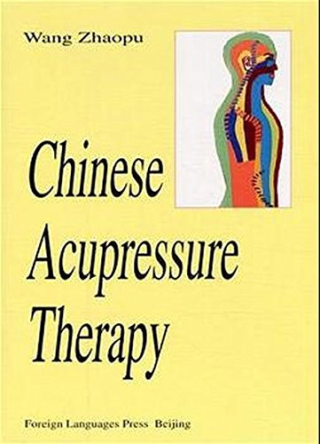 9787119020563: Chinese Acupressure Therapy