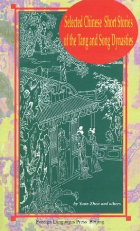 9787119020983: Selected Chinese Short Stories of the Tang and Song Dynasties