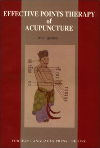 9787119021287: Effective Points Therapy of Acupuncture