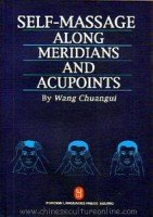 9787119023762: Self Massage Along Meridians and Acupoints