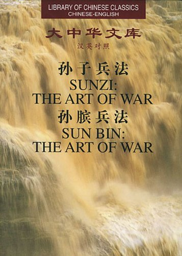 The Art of War (Library of Chinese: Sun Tze, Sun