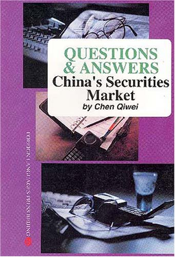 Questions & Answers: China's Securities Market: Chen Qiwei
