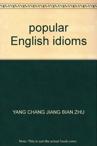 9787119028767: popular English idioms